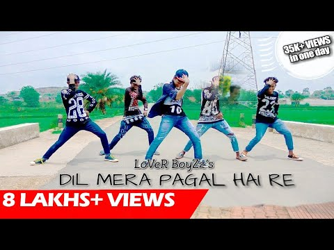 LoVeR BoyZz - DIL MERA PAGAL HAI RE || New Nagpuri Sadri Dance ||720p HD|| LoVeR BoyZz
