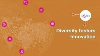 Diversity Fosters Innovation - BICS Testimonials