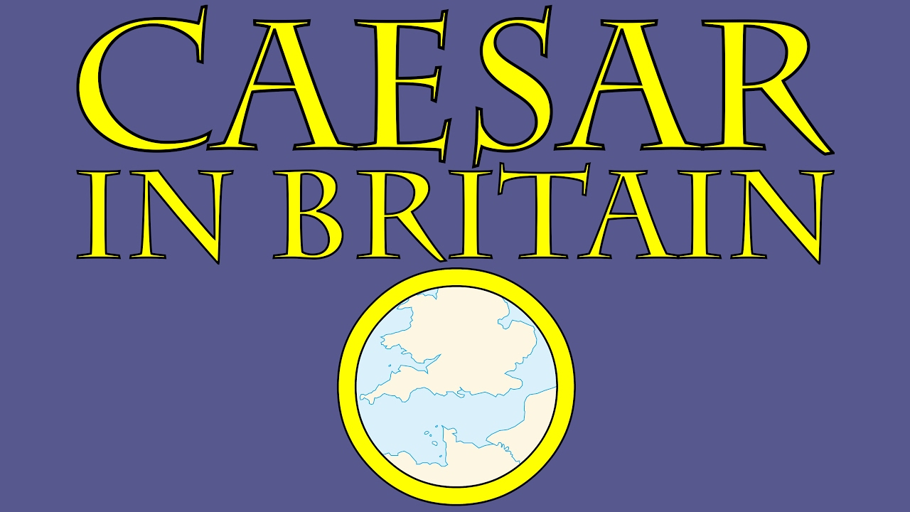 Caesar in Britain (55 B.C.E.)