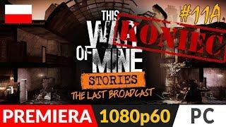 This War of Mine: STORIES PL ✒️ The Last Broadcast / Ostatni komunikat ✒️ Zakończenie radio + łódź