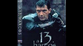 A 13. Harcos (teljes film)