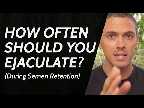 how-often-should-you-ejaculate---(during-semen-retention)