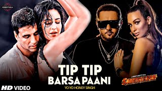 Sooryavanshi Song | Tip Tip Barsa Pani Akshay Kumar | Modern Ranjha | Yo Yo Honey Singh, Singhta