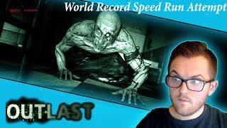 Outlast: Speedrun because Comcast Sucks