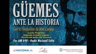 Video: Güemes ante la historia. Cuarto programa: Segunda invasion Inglesa. Muerte del padre de Güemes.