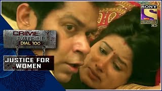 Crime Patrol | रोग | Justice For Women