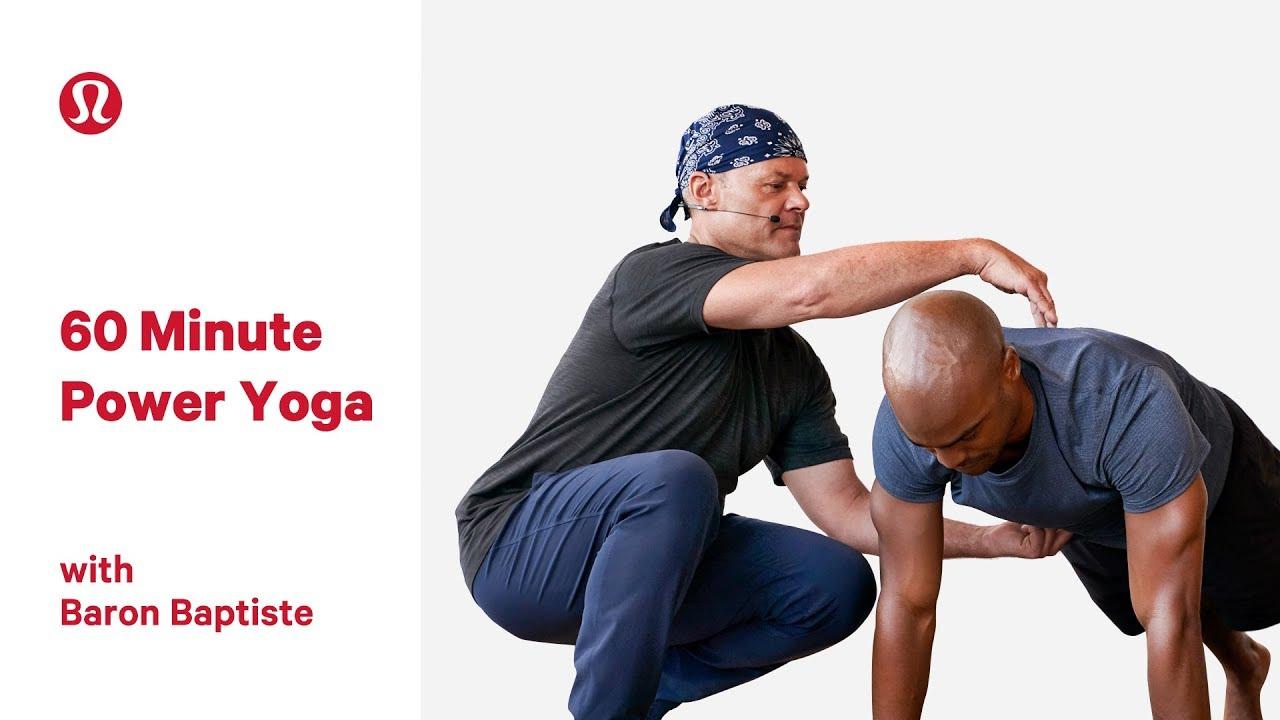 629fecb9234 60 Minute Power Yoga with Baron Baptiste | lululemon - YouTube