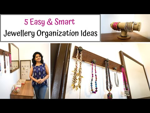 Jewellery Organization Ideas | 5 Easy And Smart DIY Jewellery Organizers