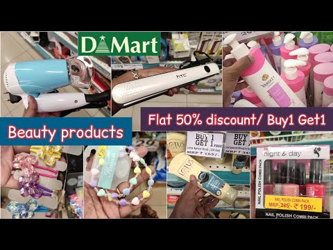 Latest Dmart tour, Flat 50% discount & offers on beauty products, cosmtics & accessories, Buy1 get1