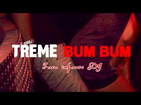 Treme bum bum - Remix Perreo - Facu Infante DJ 2017