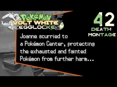 JoesphGames's Pokémon Volt White Egglocke Part 42:Death Montage