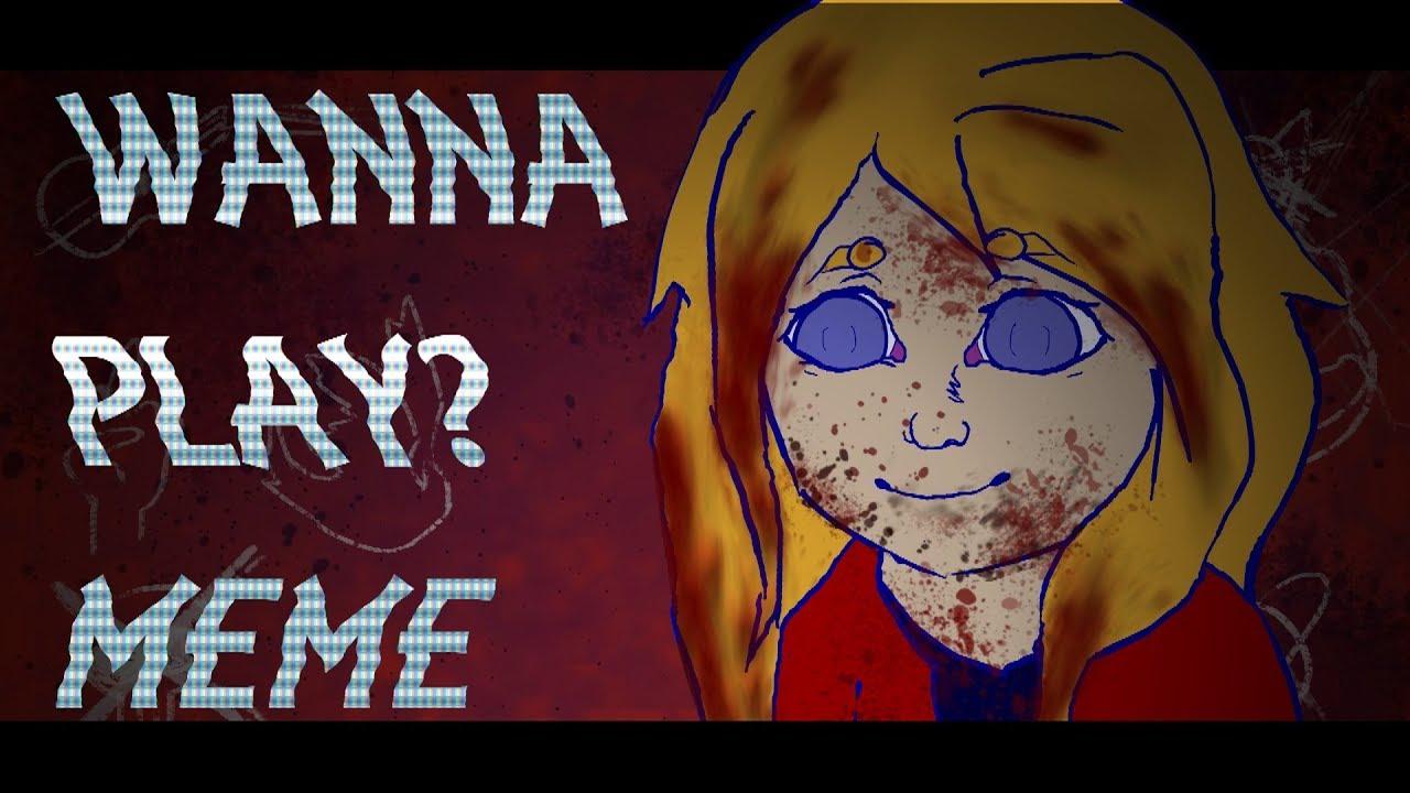 WANNA PLAY? - MEME | April ArtAnimation