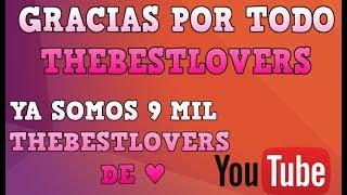 GRACIAS POR TODO THEBESTLOVERS DE ♥