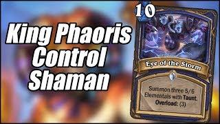 King Phaoris Control Shaman   Galakrond's Awakening   Hearthstone