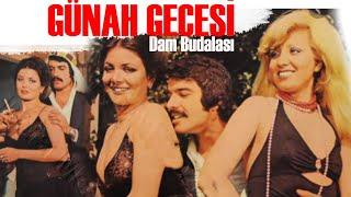 Günah Gecesi (Dam Budalası) - Türk Filmi (Mine Mutlu)
