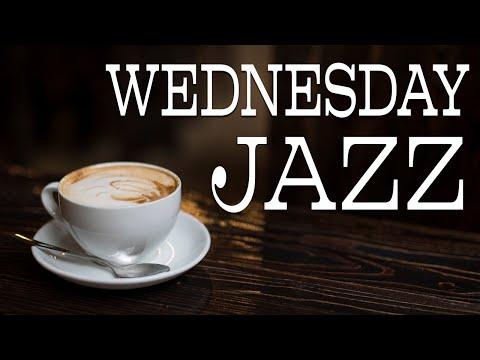 Wednesday JAZZ - Positive Morning Bossa Nova JAZZ Playlist For Morning,Work,Study