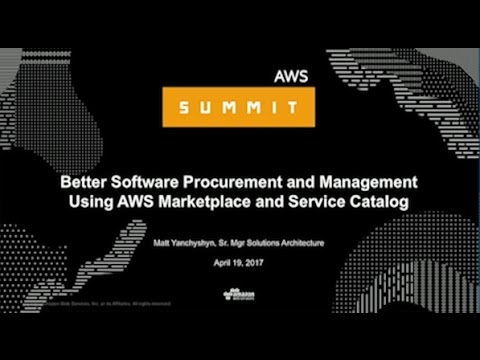 NEW LAUNCH! Better Software Procurement and Management Using AWS Marketplace and Service Catalog