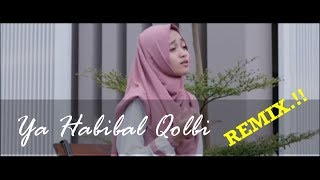 Gambar cover Ya habibal Qolbi | Veve Zulfikar | Versi remix | HaneefLa