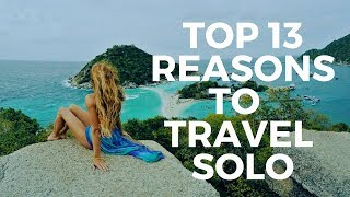 Top 13 Reasons to Travel Solo