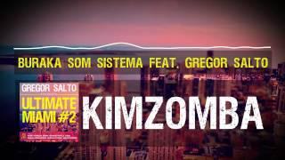 Buraka Som Sistema feat Gregor Salto - Kizomba
