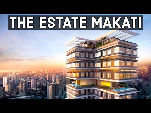 The Philippines Most Luxurious Skyscraper: The Estate Makati