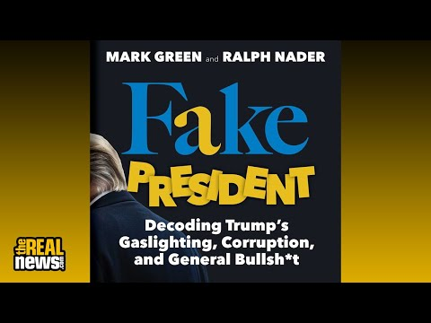 Fake President: Conversation with Ralph Nader, Mark Green & Andy Shallal