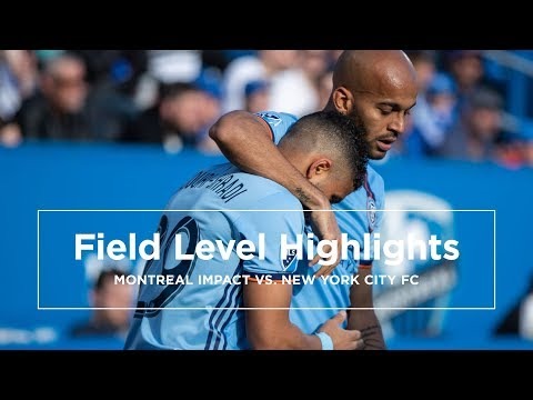 Field Level Highlights | New York City FC vs. Montreal Impact | May 4, 2019