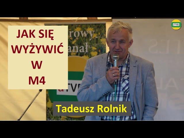 JAK SAMEMU  WYŻYWIĆ SIĘ W SWOIM M4 Tadeusz Rolnik WAGNERÓWKA 2021