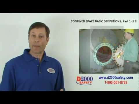 Confined Space Basic Definitions: Part 1 of 2
