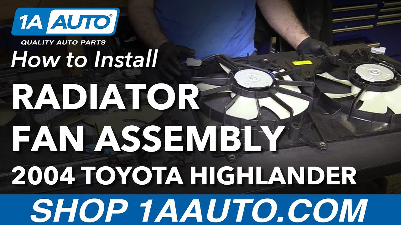 how to install replace radiator cooling fan assembly 2001 07 toyota highlander l4 2 4l [ 1280 x 720 Pixel ]