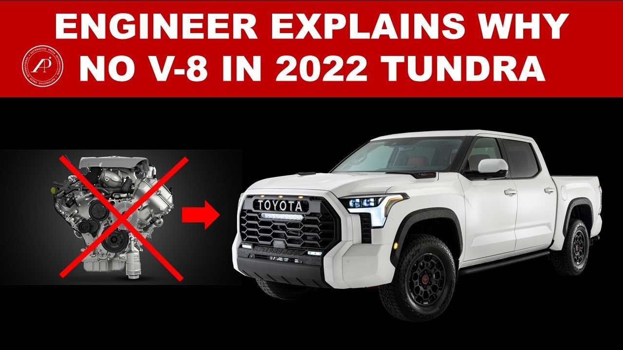 ENGINEER EXPLAINS WHY THERE IS NO V-8 ENGINE IN 2022 TOYOTA TUNDRA