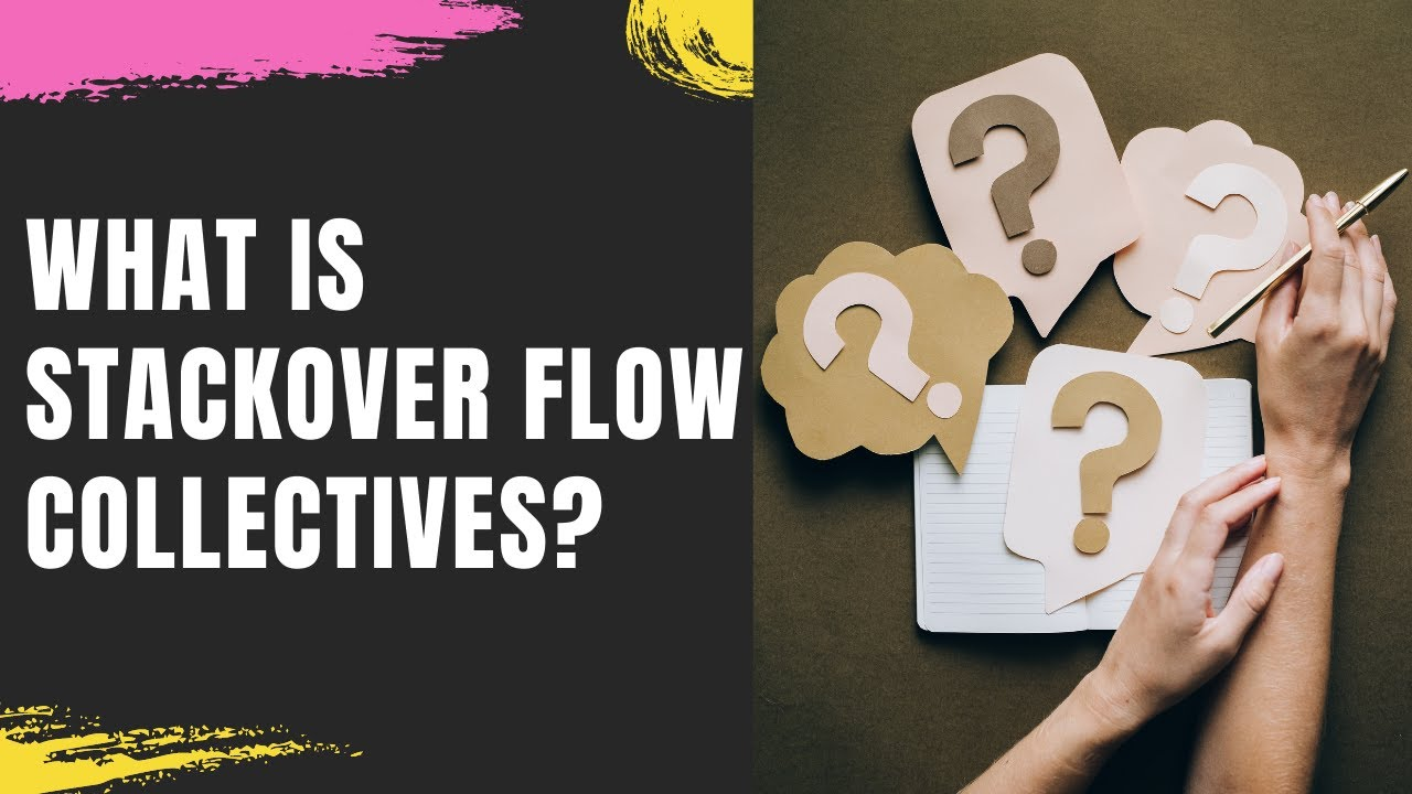 Collectives on Stack Overflow