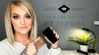 HOW I FILM AND EDIT VIDEOS FOR YOUTUBE ON MY IPHONE | Beauty Room Tour Series Pt.3