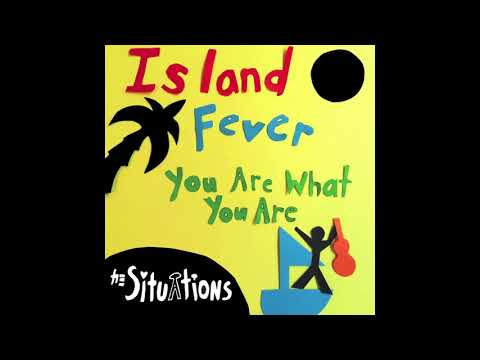 Island Fever by The Situations