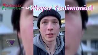 Erik Flood - Player Testimonial [Ambassy International]
