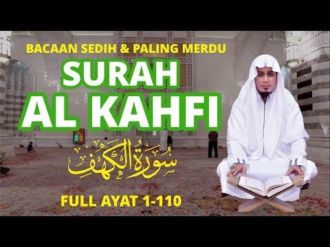 ᴴ�an Menyentuh Hati - Surat Al Kahfi | Ustadz Ubaidillah Shaleh Al Bugizy