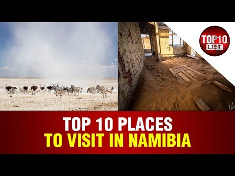 Top 10 MOST Attractive Places to Visit in Namibia 2017 Video HD