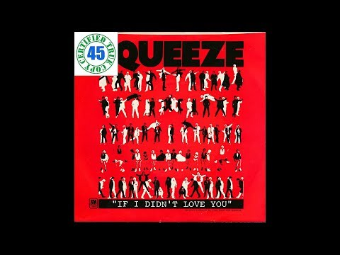 SQUEEZE - IF I DIDN'T LOVE YOU (I'D HATE YOU) - Argybargy (1980) HiDef :: SOTW #221