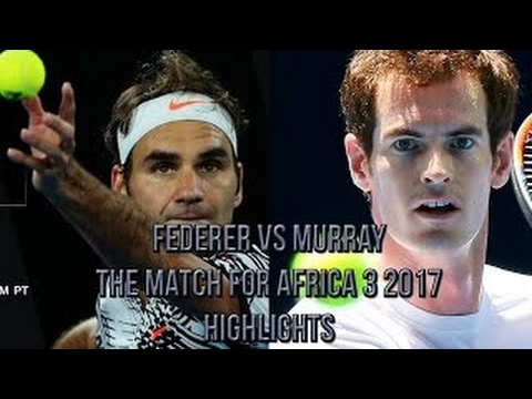(HD) Roger Federer vs Andy Murray HIGHLIGHTS - Match for Africa 2017