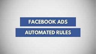 Erstellen Facebook Automatisierten Ad-Regeln | Verwalten Von Facebook-Anzeigen Automatisch