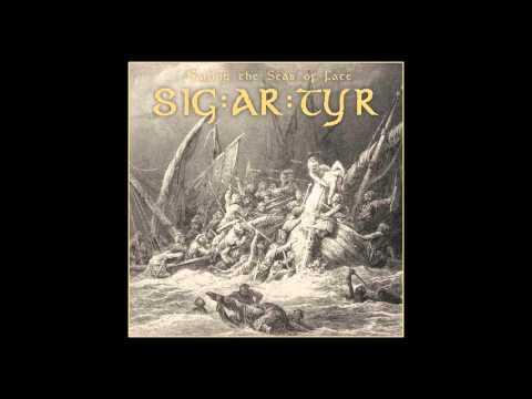 SIG:AR:TYR - Sailing the Seas of Fate (Full Album)