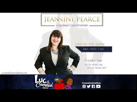 Long Beach Council Member Jeannine Pearce on the Luc & Cammie Show!