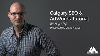 SEO & Google AdWords Tutorial (Part 9 of 9)