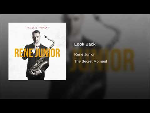 Rene junior - Look back