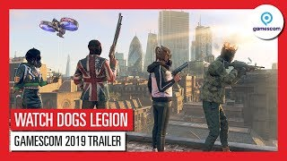 WATCH DOGS LEGION GAMESCOM 2019 - PLAY AS ANYONE EXPLAINED