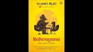 Sujiwo Tejo - Rahvayana - Aku Lala Padamu - 01 Prologue