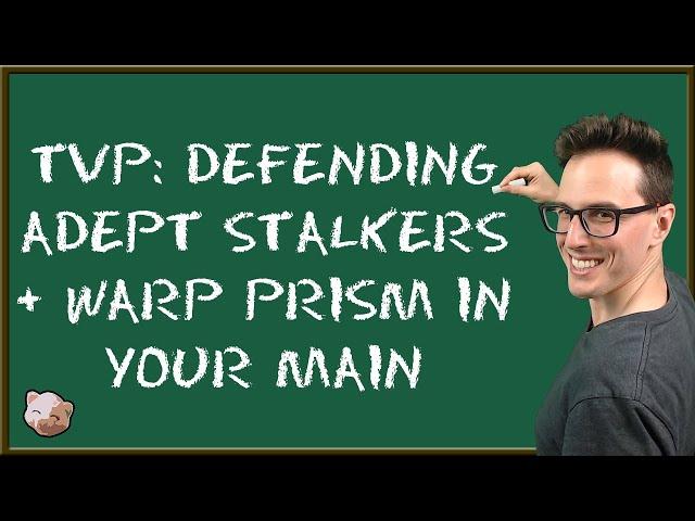 StarCraft 2 Coaching | TvP: Defending Adept Stalkers and Warp Prism in your Main!