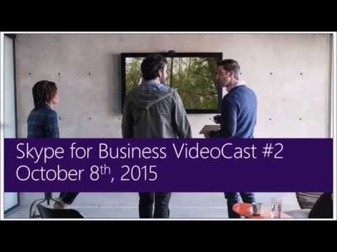 SfB Video Broadcast: Ep. 2 Skype for Business Mobile