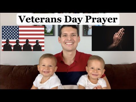 Veterans Day Prayer - Happy Veterans Day!