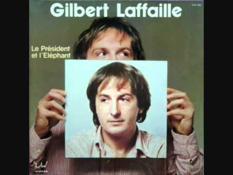 Gilbert Laffaille - Le Président et l'éléphant (1977)